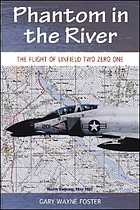 Phantom in the river : the flight of Linfield two zero one