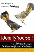 Identify yourself : the 50 most common birding identification challenges