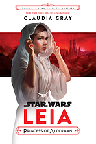 Star Wars : Leia, Princess of Alderaan