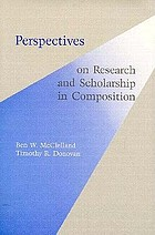 Perspectives on research and scholarship in composition