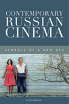 Contemporary Russian cinema : symbols of a new era