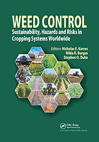 Weed control : sustainability, hazards and risks in cropping systems worldwide