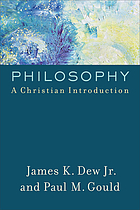 Philosophy : a Christian introduction