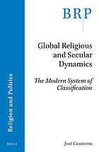 Global religious and secular dynamics : the modern system of classification