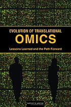 Evolution of translational omics : lessons learned and the path forward