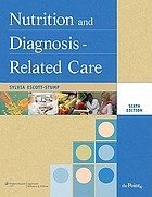Nutrition and diagnosis-related care. 6th ed (KLIBF08/MWU-0199).