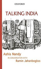 Talking India : Ashis Nandy in conversation with Ramin Jahanbegloo