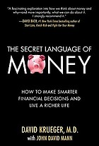 The secret language of money : how to make smarter financial decisions and lead a richer life