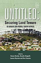 Untitled : securing land tenure in urban and rural South Africa