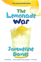 The lemonade war. (Lemonade war series, vol. 1.)