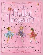 The Usborne little ballet treasury