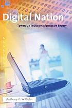 Digital nation : toward an inclusive information society