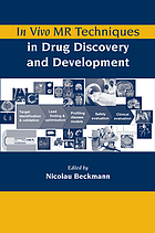 In vivo MR techniques in drug discovery and development