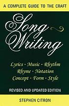 Songwriting : a complete guide to the craft