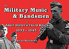 Military music & bandsmen of Adolf Hitler's Third Reich, 1933-1945