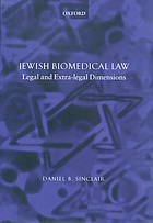 Jewish biomedical law : legal and extra-legal dimensions
