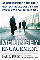 The McKinsey engagement : a powerful toolkit for more efficient & effective team problem solving