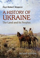 A history of Ukraine : the land and its peoples