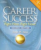 Career success : right here, right now!