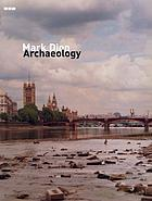 Mark Dion : archaeology