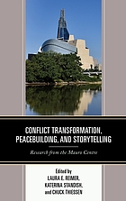 Conflict transformation, peacebuilding, and storytelling : research from the Mauro Centre