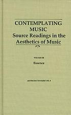 Contemplating music : source readings in the aesthetics of music