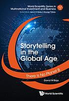 Storytelling in the global age : there is no planet b