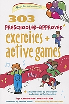303 preschooler-approved exercises and active games.