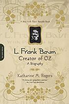 L. Frank Baum, creator of Oz