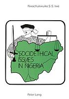 Socio-ethical issues in Nigeria