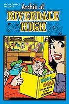 Archie at Riverdale High. Vol. 1