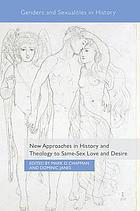 New approaches in history of theology to same-sex love and desire