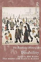 Routledge handbook of international histories of disability.