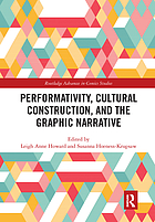 Performativity, Cultural Construction, and the Graphic Narrative