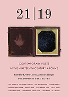 21, 19 : contemporary poets in the nineteenth-century archive