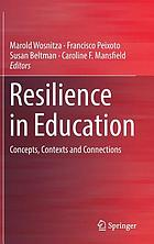 Resilience in education : concepts, contexts and connections