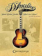 D'Angelico : John D'Angelico : master guitar builder : what's in a name?