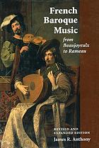 French baroque music from Beaujoyeulx to Rameau