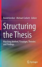 Structuring the thesis : matching method, paradigm, theories and findings