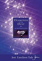 Diamonds in the dust : 366 sparkling devotions