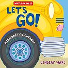 Let's go! : a flip-and-find-out book