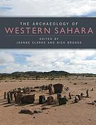 Prehistory of the Western Sahara : a Synthesis of Fieldwork, 2002 To 2009.