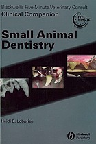 Blackwell's five minute veterinary consult clinical companion : small animal dentistry