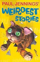 Paul Jennings' weirdest stories.