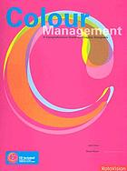 Color management : a comprehensive guide for graphic designers