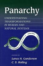 Panarchy synopsis : understanding transformations in human and natural systems