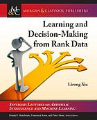 Learning and decision-making from rank data