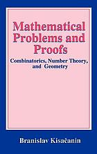 Mathematical problems and proofs : combinatorics, number theory, and geometry