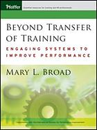 Beyond transfer of training : engaging systems to improve performance