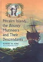 Pitcairn Island, the Bounty mutineers, and their descendants : a history